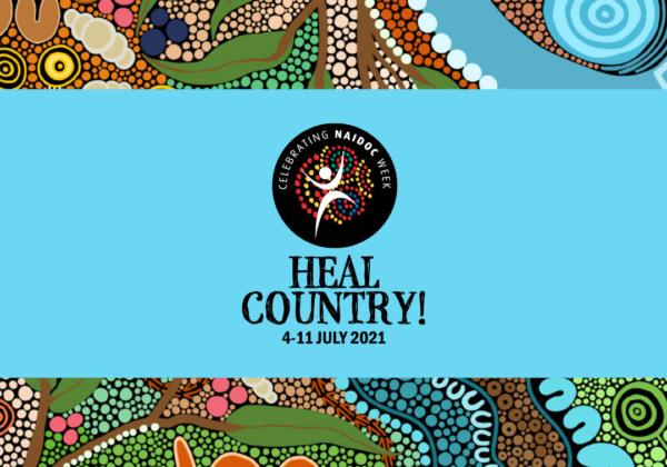 NAIDOC Week – Heal Country